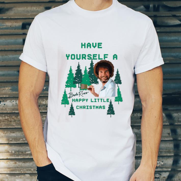 Premium Bob Ross Have yourself a happy little christmas shirt