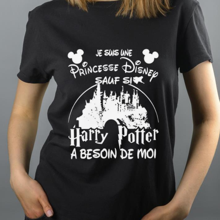 Pretty Je Suis Une Princesse Disney Sauf Si Harry Potter A Besoin De Moi Black shirt