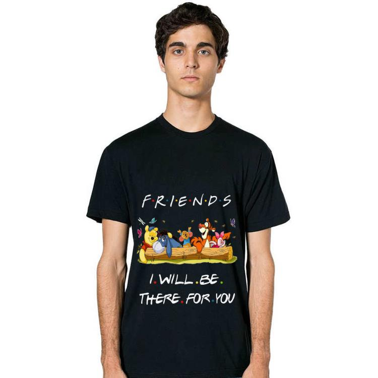 Pretty Winniepedia Friends I Will Be There For You Disney Shirt 2 1.jpg