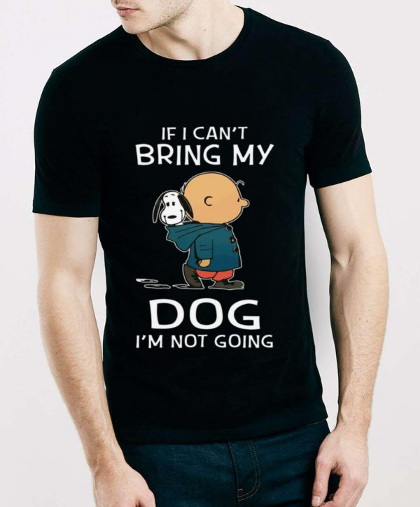 Top Snoopy And Charlie Brown If I Can T Bring My Dog I M Not Going Shirt 3 1.jpg
