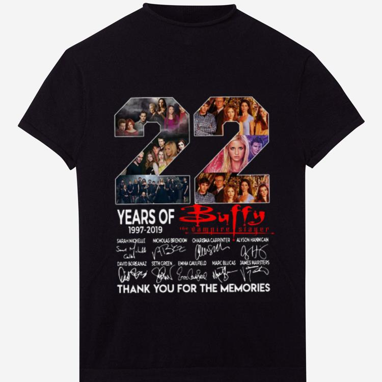 Awesome 22 Years Of Buffy The Vampire Slayer Thank You For The Memories Signatures Shirt 1 1.jpg