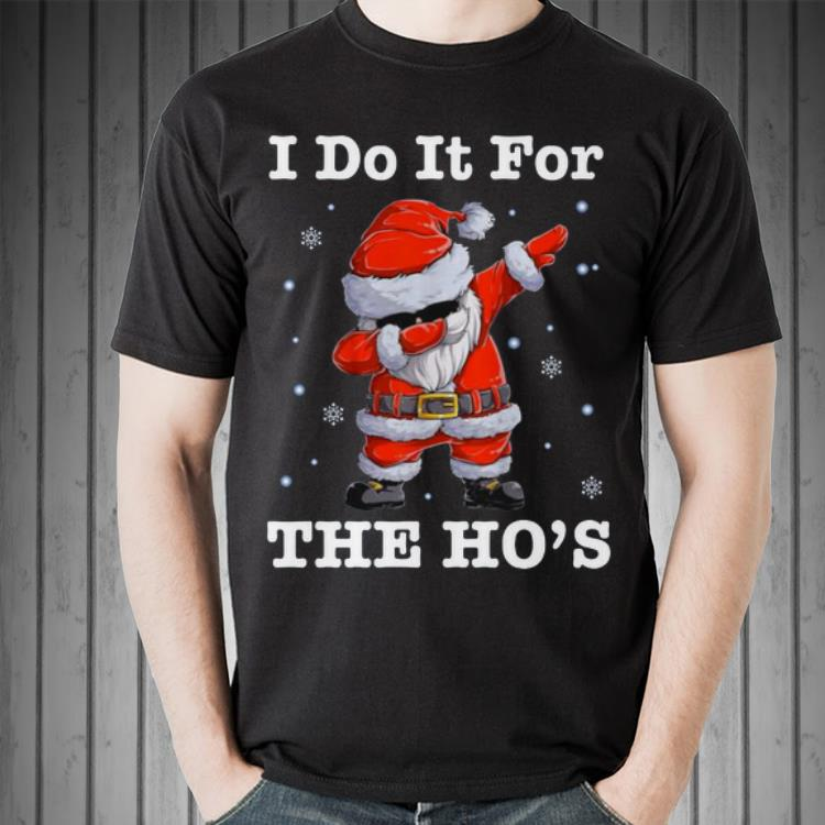 Awesome Santa Claus Dabbing I Do It For The Ho S Christmas Sweater 2 1 1.jpg