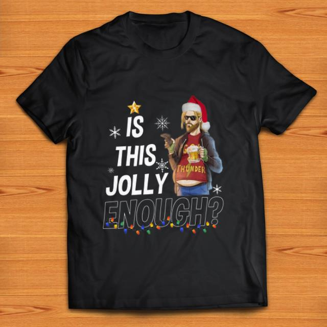 Beautiful Fat Thor God Of Thunder Is This Jolly Enough Christmas Shirt 1 1.jpg