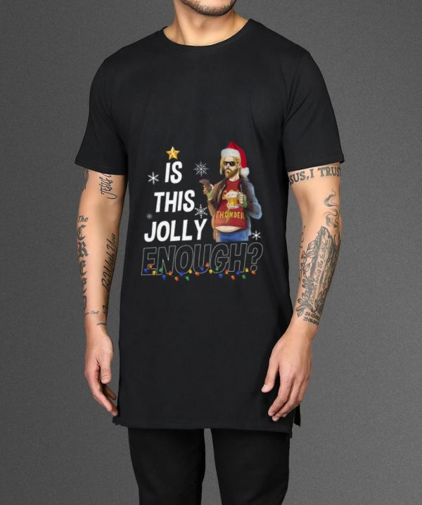 Beautiful Fat Thor God Of Thunder Is This Jolly Enough Christmas Shirt 2 1.jpg