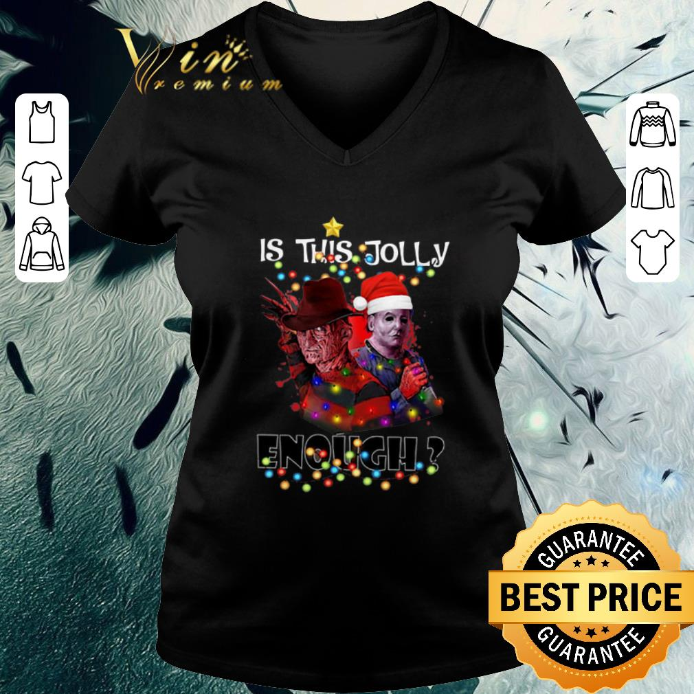 Hot Freddy Krueger Michael Myers Is This Jolly Enough Christmas Shirt 3 1.jpg