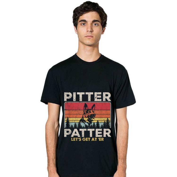 Nice Pitter Patter Let S Get At Er German Shepherd Vintage Shirt 2 1.jpg