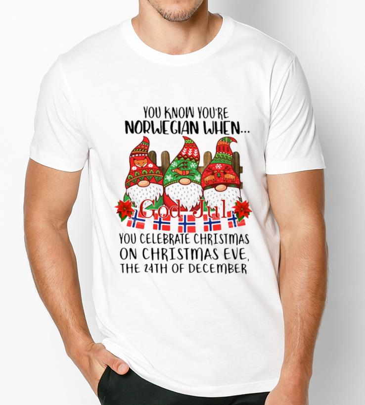 Official Gnomies You Know You Re Norwegian When God Jul Shirt 3 1.jpg