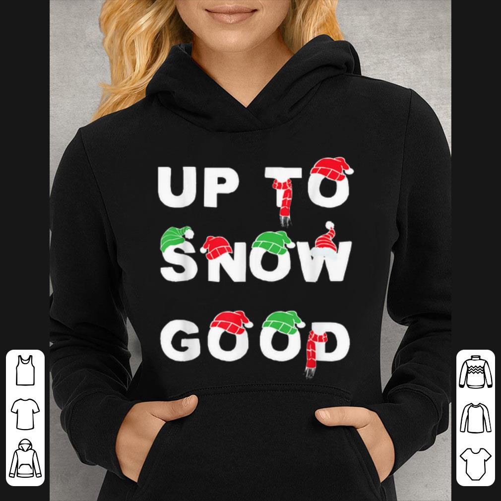 Pretty Up To Snow Good Funny Christmas Sweater 3 1.jpg