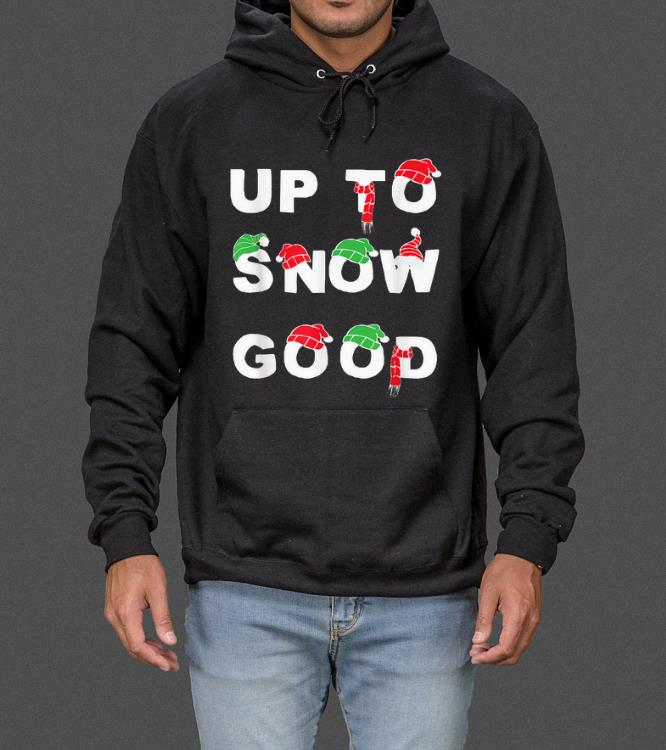 Pretty Up To Snow Good Funny Christmas sweater