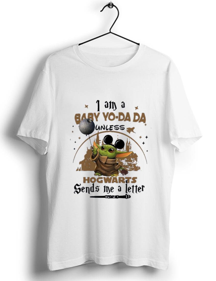 Top I Am A Baby Yo Da Da Unless Hogwarts Sends Me A Letter Shirt 1 1.jpg