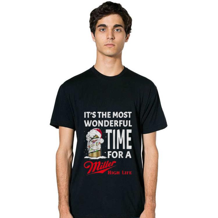 Top It S The Most Wonderful Time Of A Miller High Life Christmas Shirt 2 1.jpg
