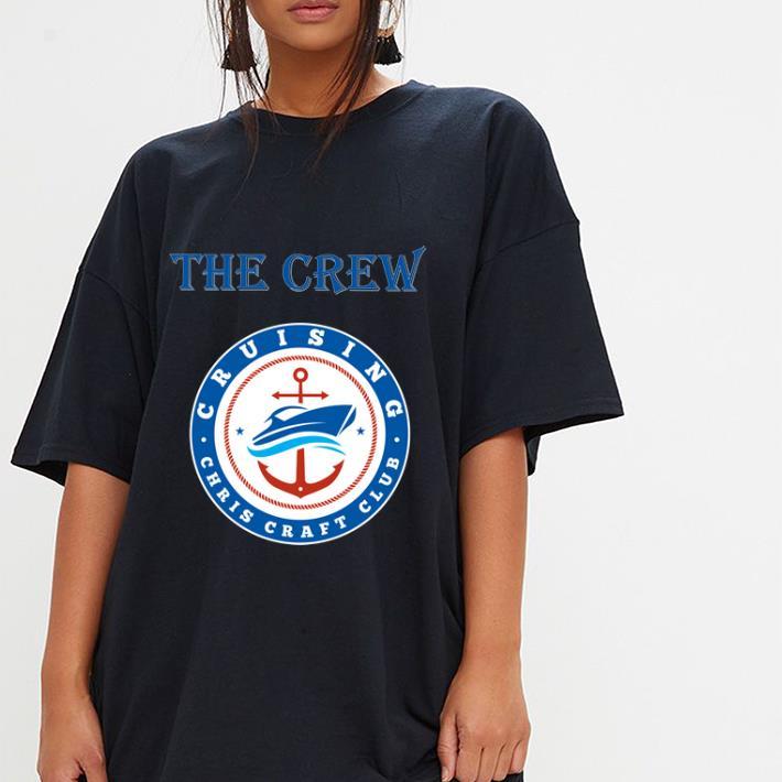 Awesome Cruising Chris Craft Club The Crew Shirt 3 1.jpg
