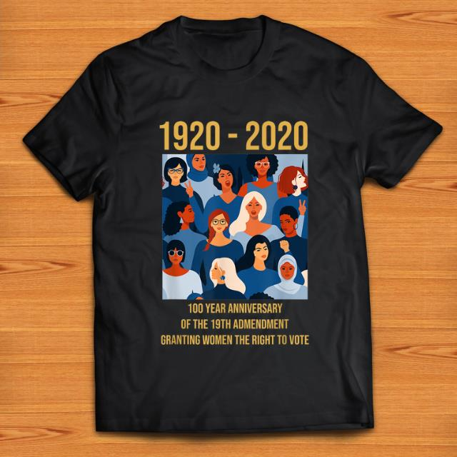 Official 100 Year Anniversary Of The 19th Amendment Women S Right Shirt 1 1.jpg