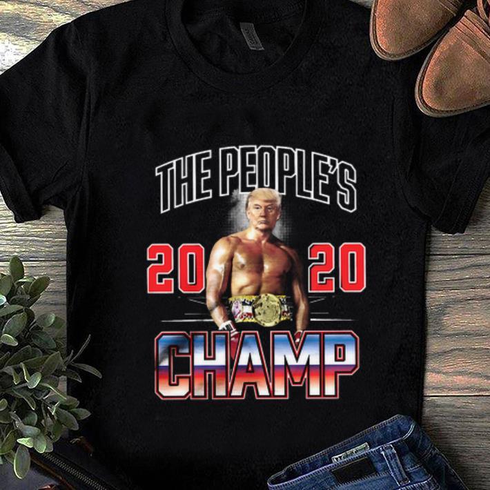 Beautiful Donald Trump The People S 2020 Champ Shirt 1 1.jpg