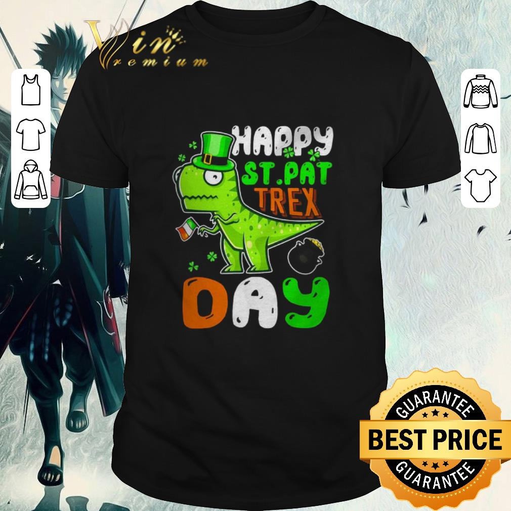 Funny St Patrick S Day Happy St Pat Trex Day Shirt 1 1.jpg