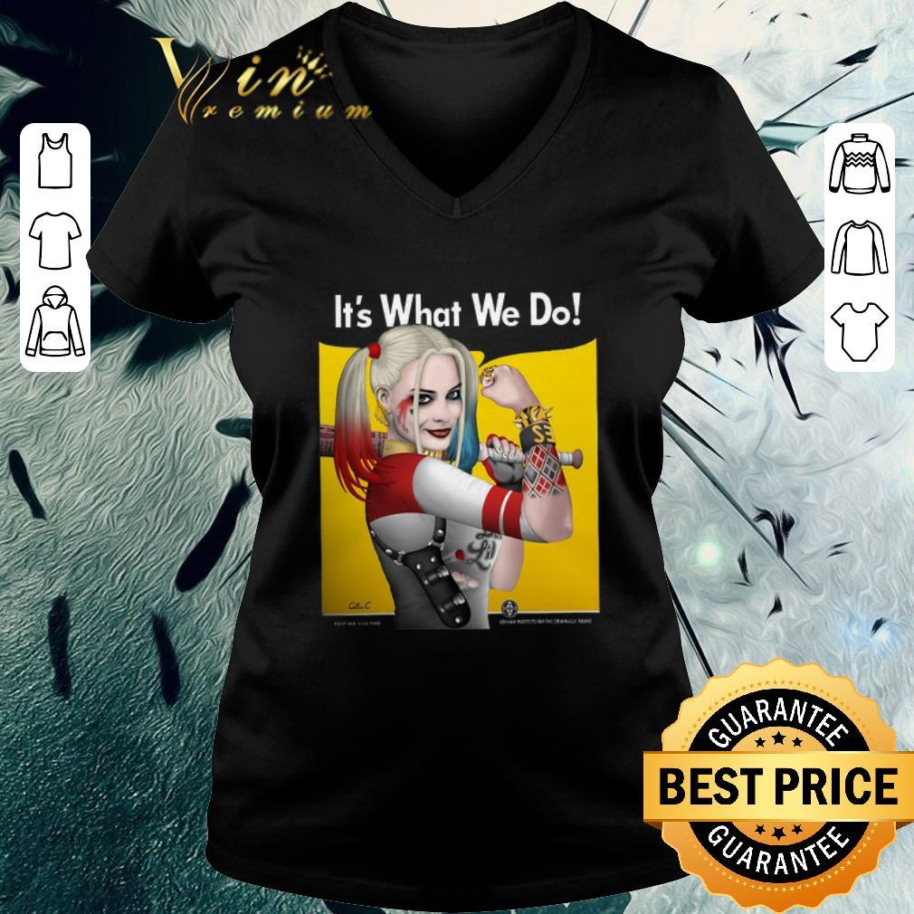 Top Strong Girl Harley Quinn It S What We Do Shirt 3 1.jpg