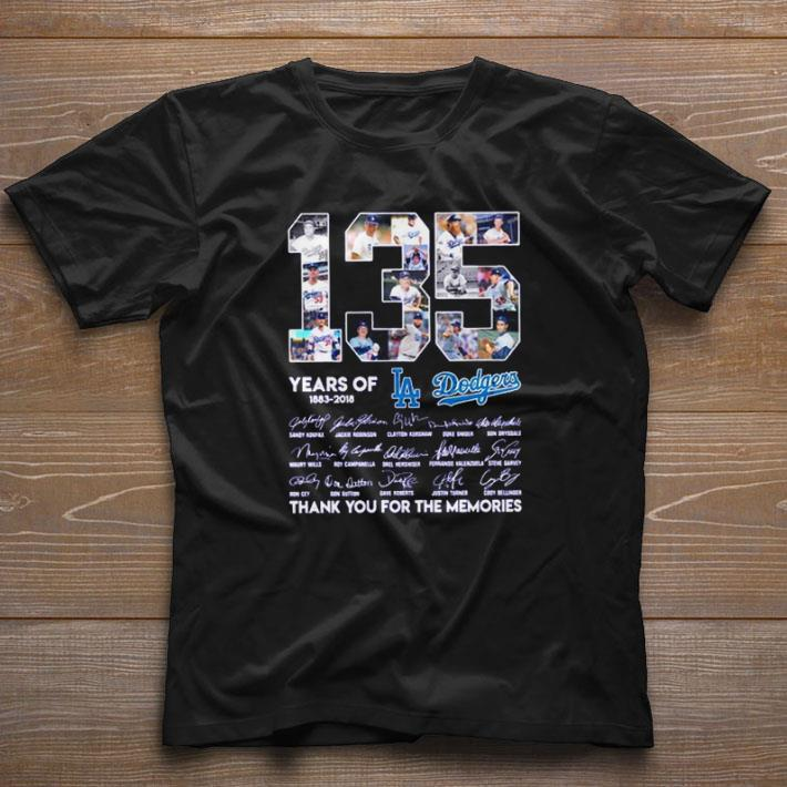 Awesome 135 Years Of Los Angeles Dodgers 1883 2018 Signatures Shirt 1 1.jpg