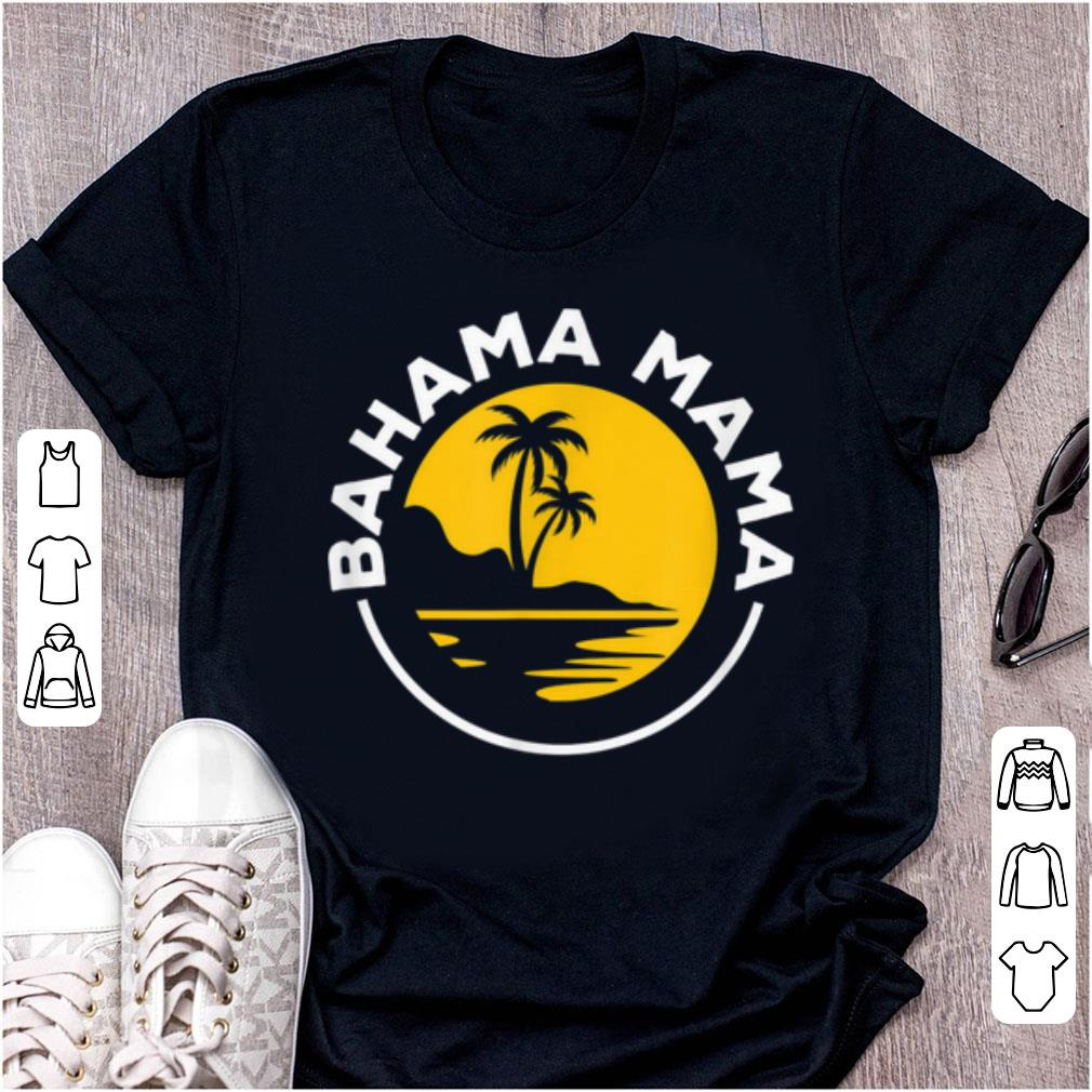 Awesome Bahama Mama Family Holiday Summer Gift For Moms Shirt 1 1.jpg