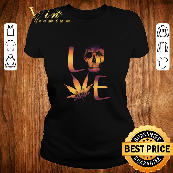 Awesome Sugar Skull Love Weed Cannabis Marijuana Shirt 2 1.jpg