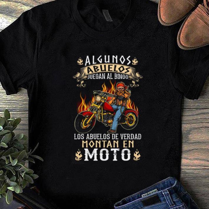 Hot Algunos Abuelos Juegan Al Bingo Los Abuelos De Verdad Montan En Moto Shirt 1 1.jpg
