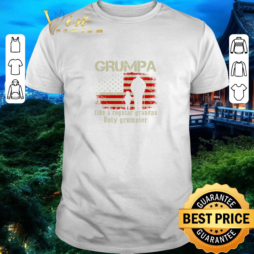 Hot American Flag Grumpa Like A Regular Grandpa Only Grumpier Shirt 1 1.jpg