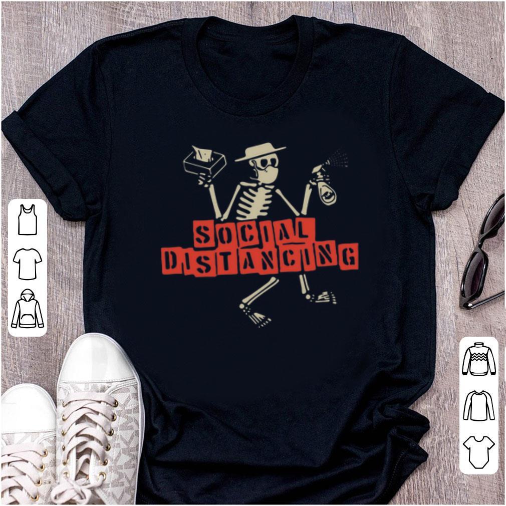 Hot Skeleton Social Distancing Stay At Home Shirt 1 1.jpg