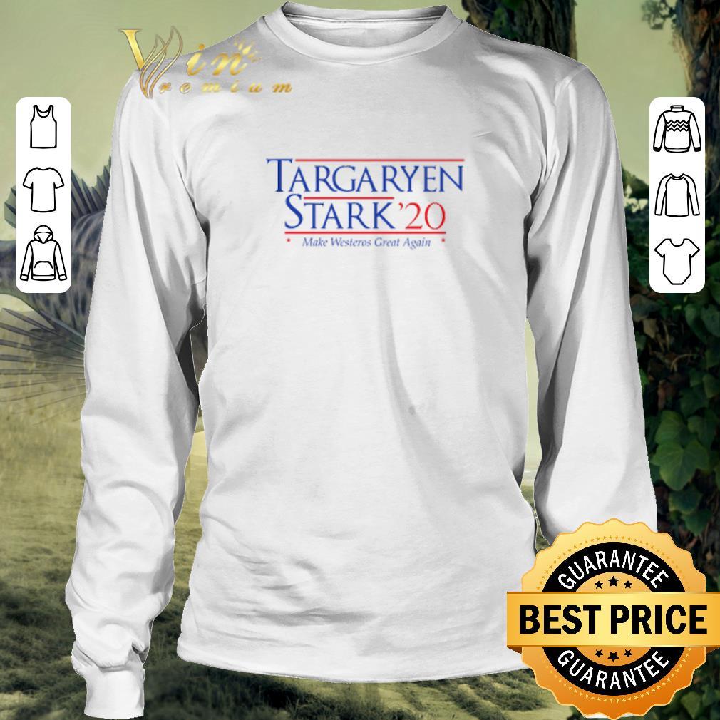 Hot Targaryen Stark 20 Make Westeros Great Again Shirt 3 1.jpg