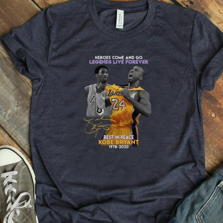 Premium Heroes Come And Go Legends Live Forever Rest In Peace Kobe Bryant 1978 2020 Shirt 1 1.jpg