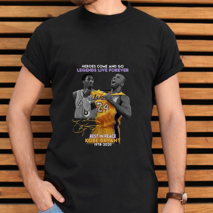 Premium Heroes Come And Go Legends Live Forever Rest In Peace Kobe Bryant 1978 2020 Shirt 2 1.jpg