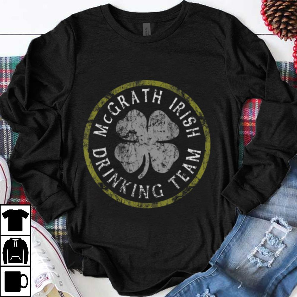 Premium Mcgrath Irish Drinking Team St Patricks Day Family Surname Shirt 1 1.jpg