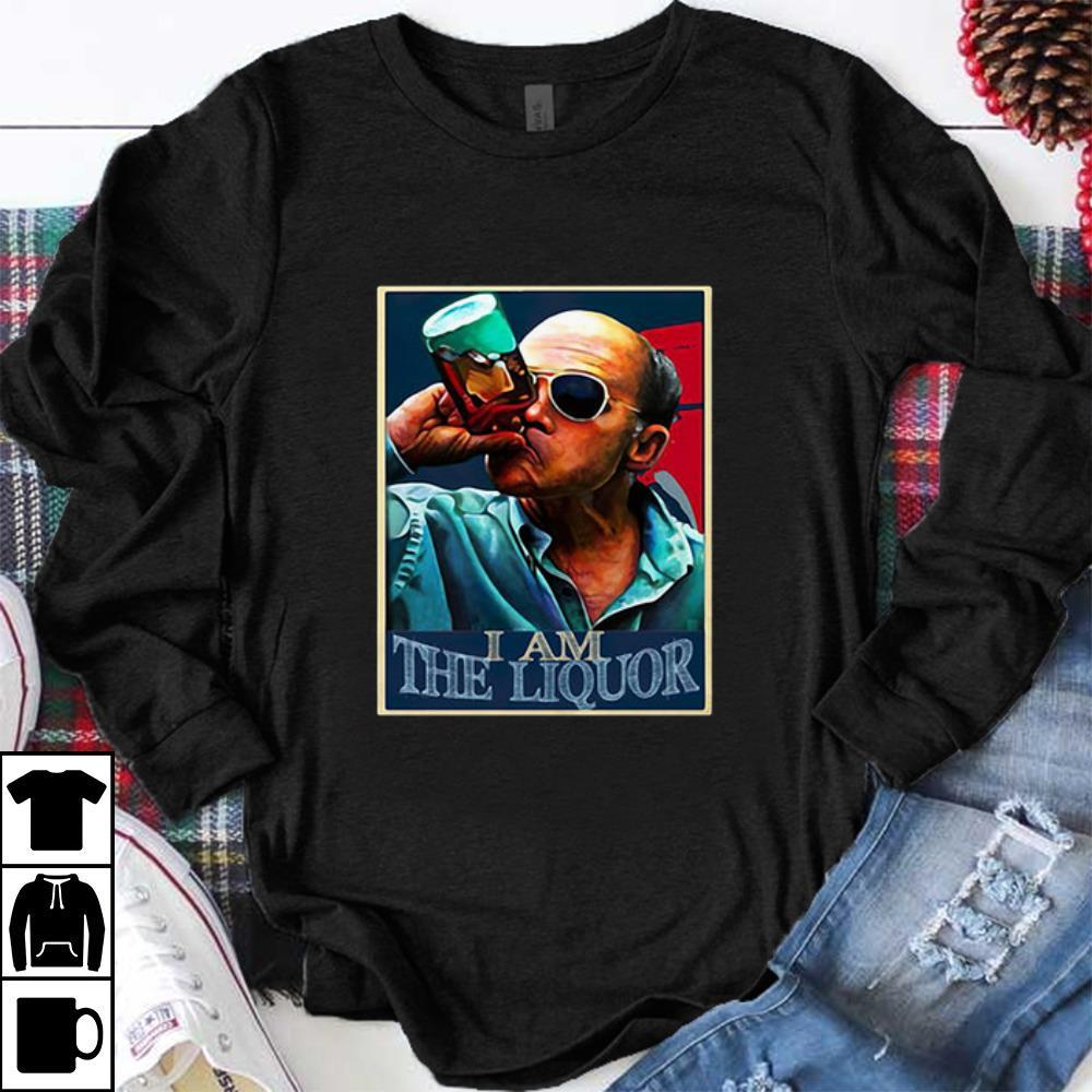 Pretty Jim Lahey I Am The Liquor Shirt 1 1.jpg