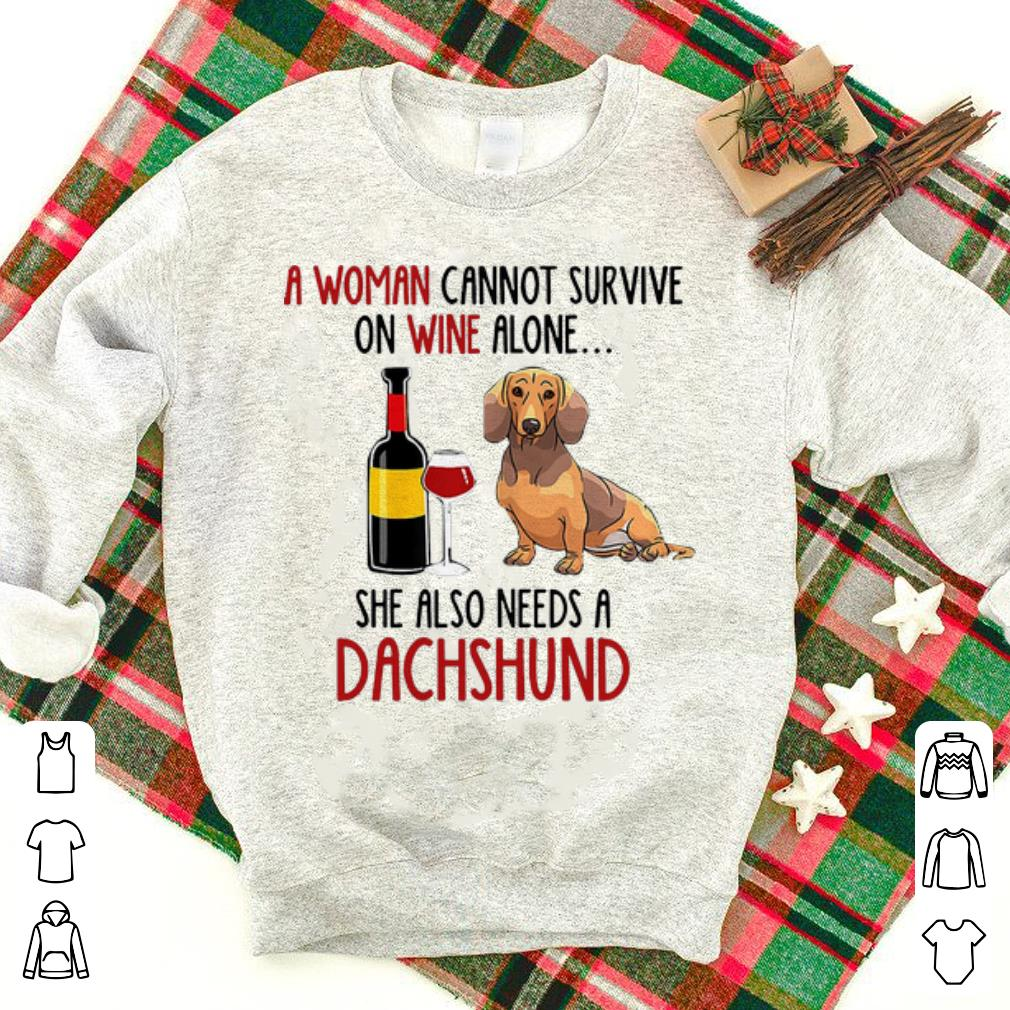 Top A Woman Cannot Survive On Wine Alone She Also Needs A Dachshund Shirt 1 1.jpg