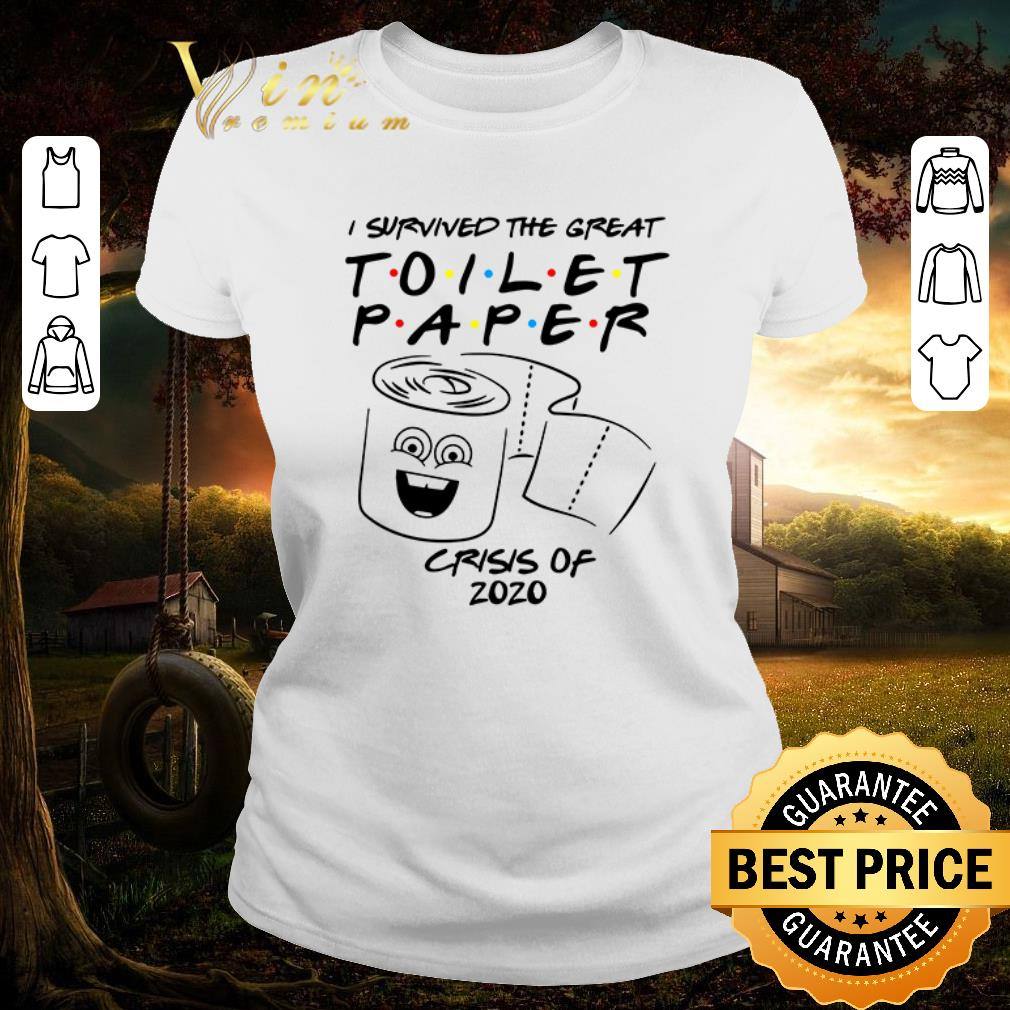 Top Friends Tv Show I Survived The Great Toilet Paper Crisis Of 2020 Shirt 1 1.jpg