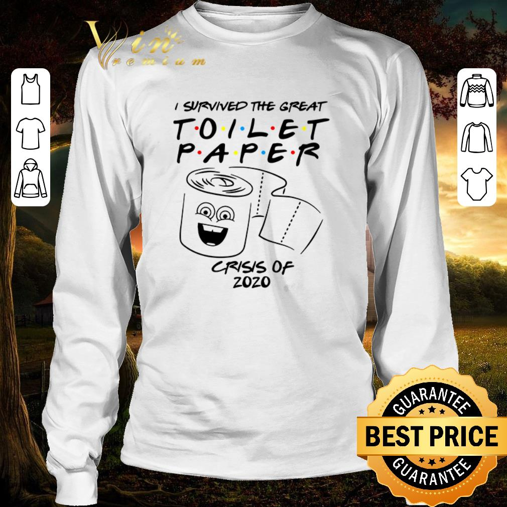 Top Friends Tv Show I Survived The Great Toilet Paper Crisis Of 2020 Shirt 2 1.jpg