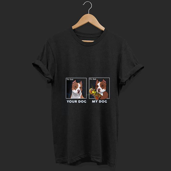 Top Your Dog My Dog Pit Bull Hero Shirt 1 1.jpg