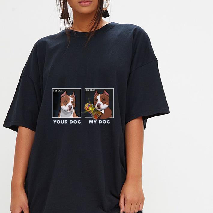Top Your Dog My Dog Pit Bull Hero Shirt 3 1.jpg