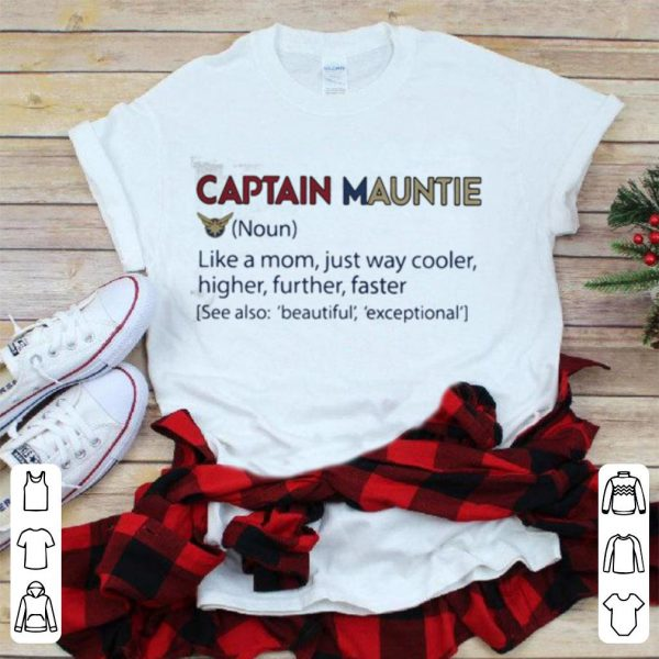 Captain Marvel Archives mauntie like a mom just way cooler higher faster shirt