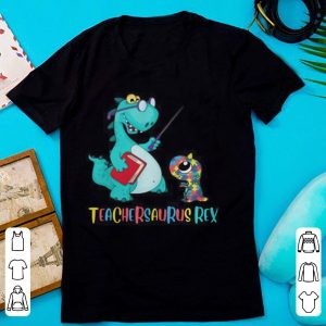 Teachersaurus Rex With Autism Rex For Autism Awareness Day shirt
