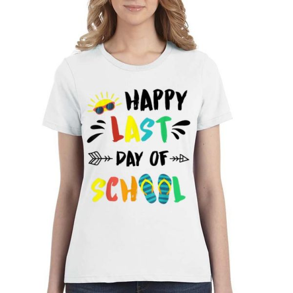 Happy Last Day Of School End Of Year Gifts shirt