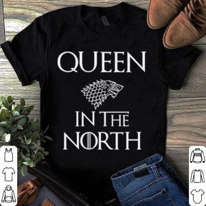 Queen In The North Game Of Throne shirt