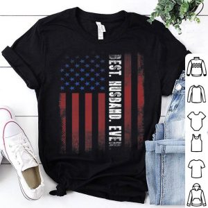 Best Husband Ever American Flag Father Day shirt