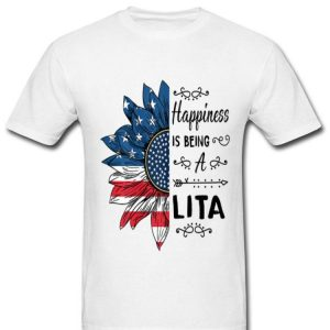 Happiness Is Being A Lita American Flag Sunflower shirt