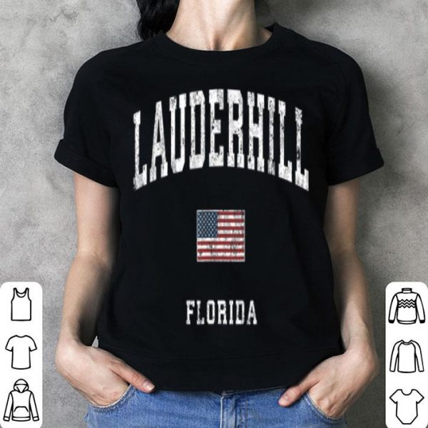 Lauderhill Florida Fl Vintage American Flagports shirt