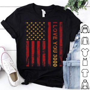 Love You 3000 Father Day American Flag shirt