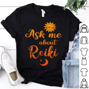 Sunflower Ask Me About Reiki Healing Energy shirt