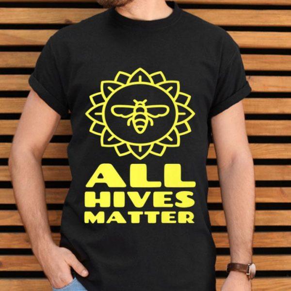 All Hives Matter Apiarist Beekeeping Bee shirt
