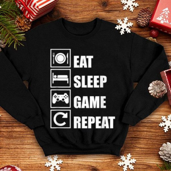 Eat Sleep Game Repeat Gamer Women And Men shirt