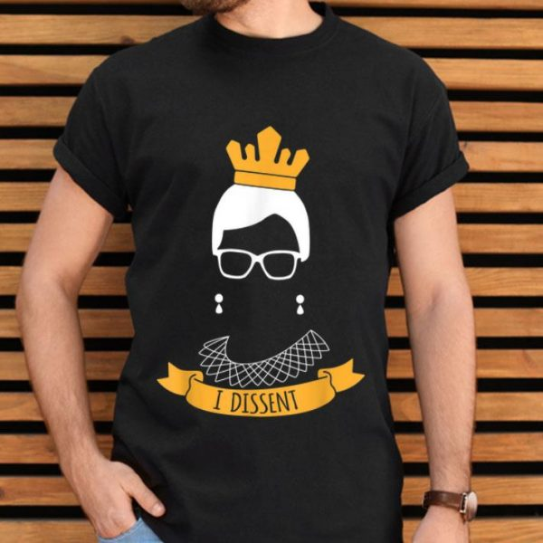 I Dissent Feminism Judge Ruth Bader Ginsburg shirt