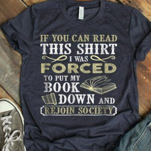 If You Can Read This Book Lovers Reading Gift shirt