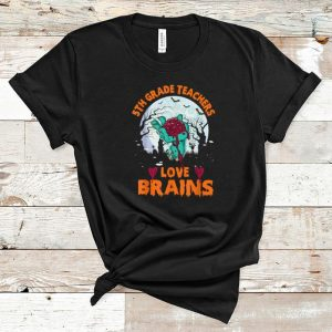 Awesome 5th Grade Teachers Love Brains Halloween School Gifts shirt